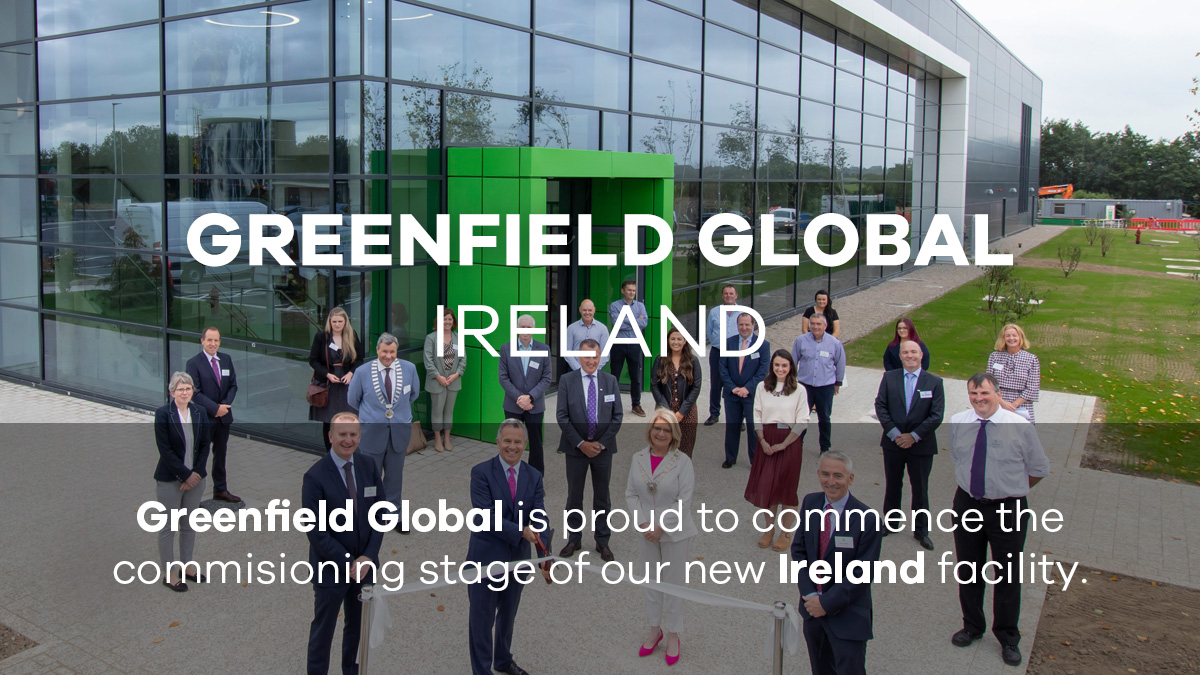 Greenfield Global Presents Its New European Manufacturing Headquarters in Ireland